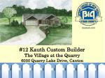 12 kauth custom builder the village at the quarry 6030 quarry lake drive canton