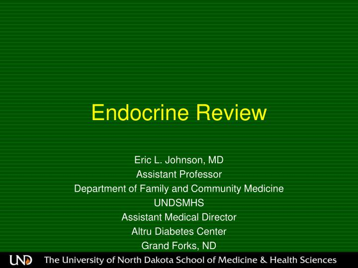 Endocrine review