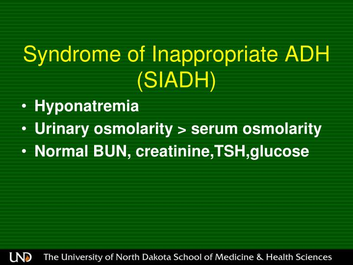 Syndrome of Inappropriate ADH