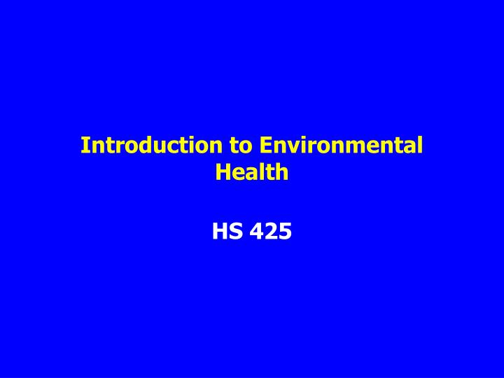 introduction to environmental health n.