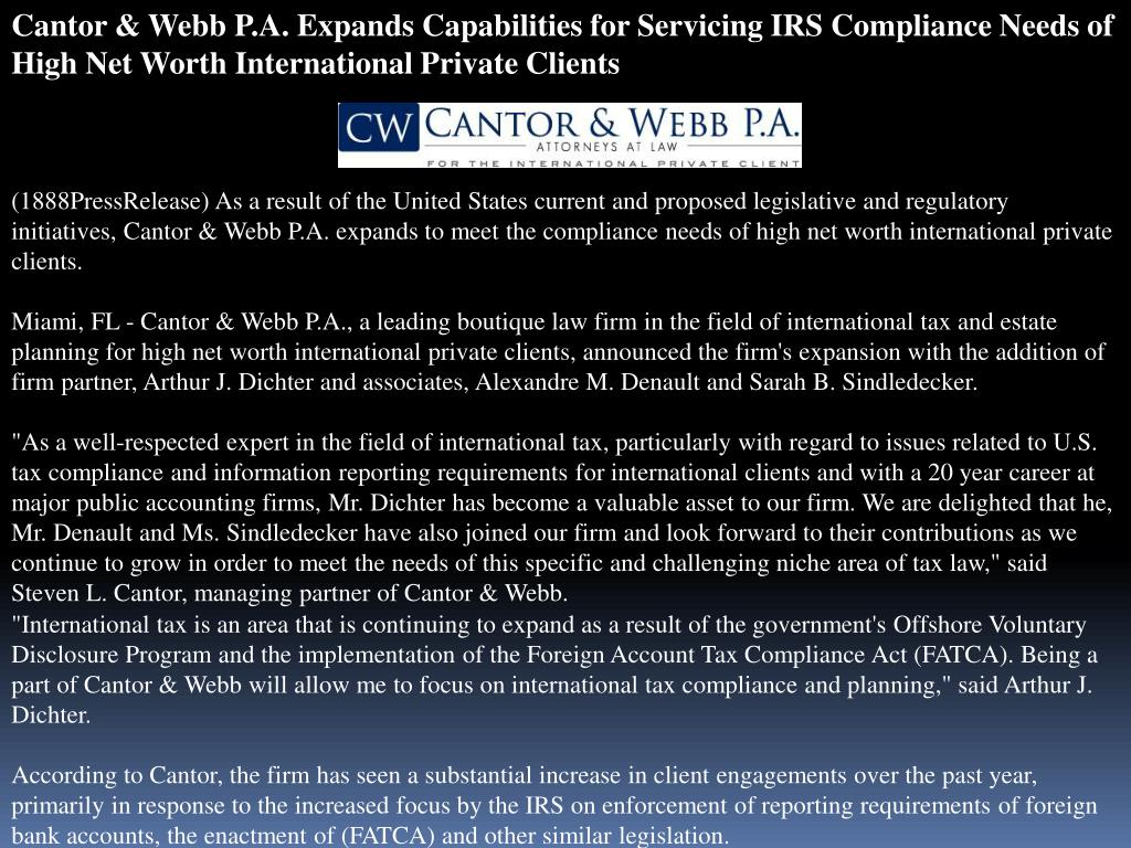 Cantor & Webb P.A. Expands Capabilities for Servicing IRS Compliance Needs of High Net Worth International Private Clients