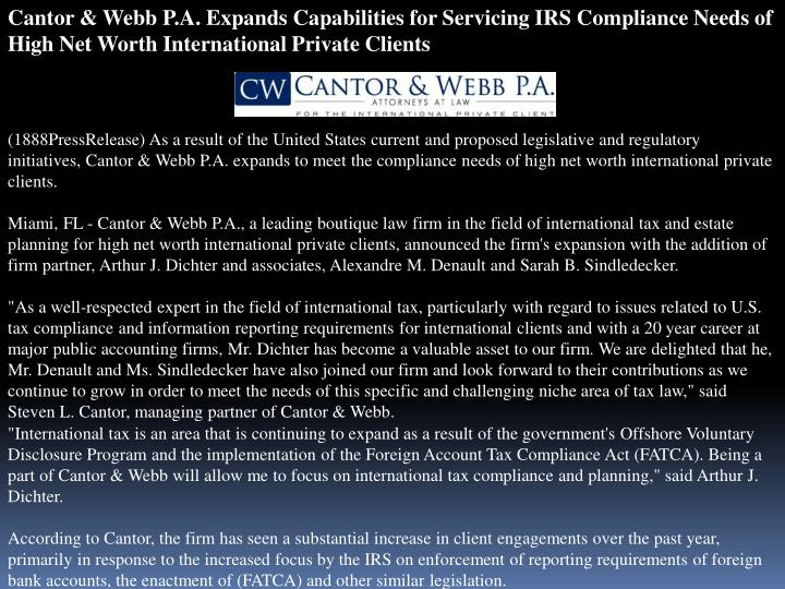 Cantor & Webb P.A. Expands Capabilities for Servicing IRS Compliance Needs of High Net Worth Interna...