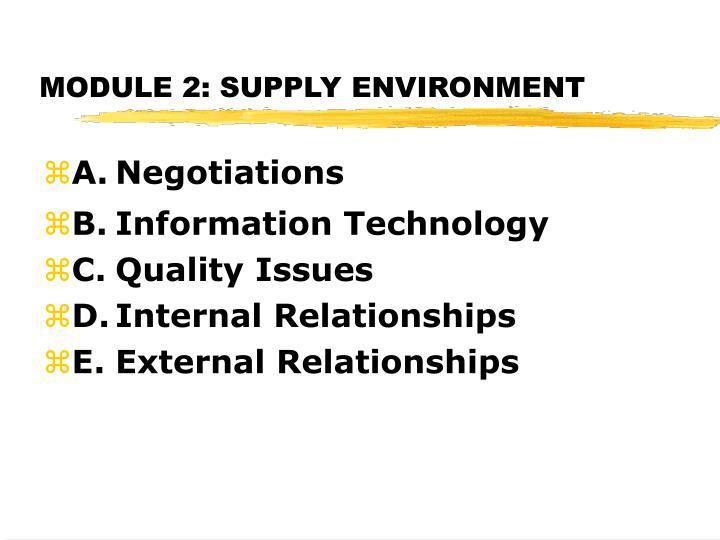 Module 2 supply environment