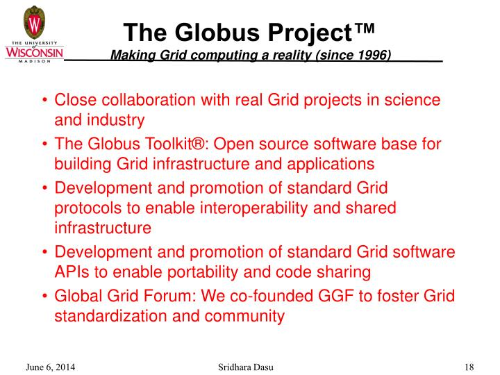 The Globus Project™