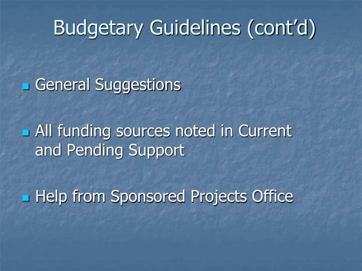 Budgetary Guidelines (cont'd)