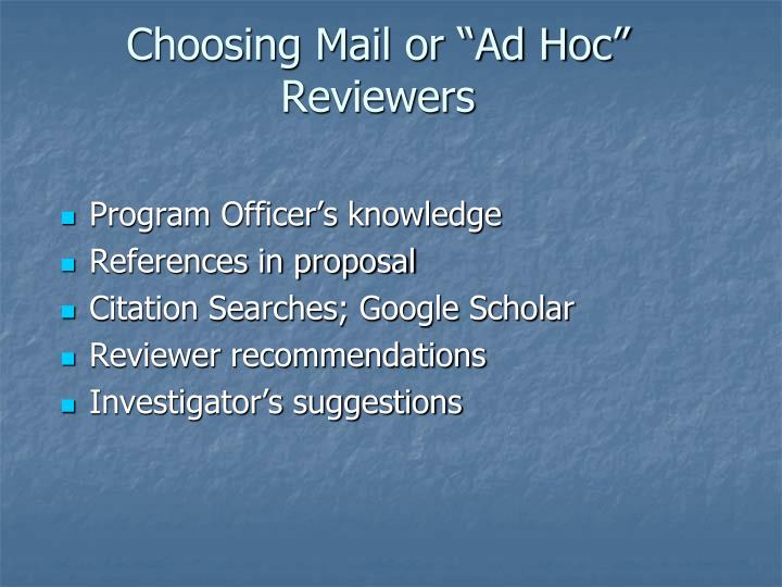 """Choosing Mail or """"Ad Hoc"""" Reviewers"""