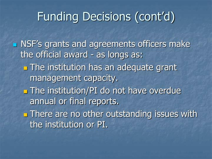 Funding Decisions (cont'd)