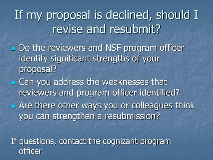 If my proposal is declined, should I revise and resubmit?