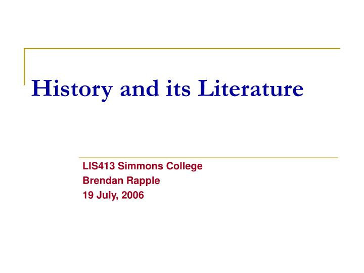 history and its literature