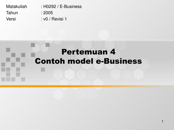 pertemuan 4 contoh model e business n.