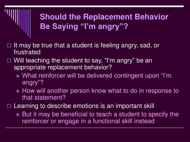 """Should the Replacement Behavior Be Saying """"I'm angry""""?"""