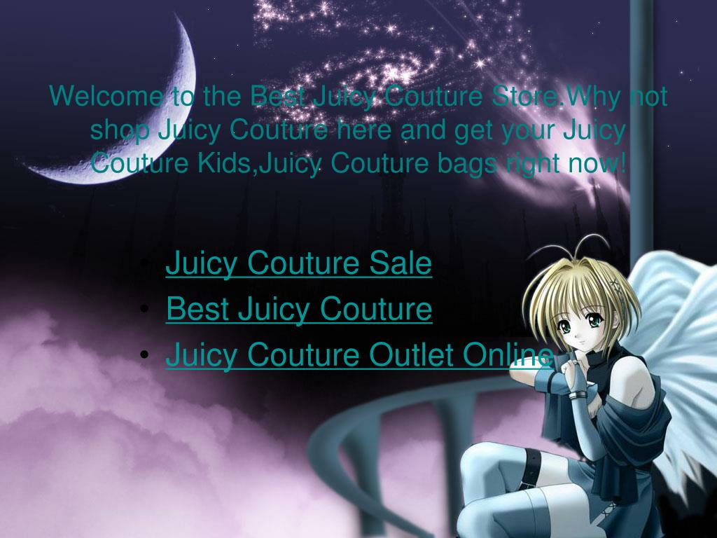 Welcome to the Best Juicy Couture Store.Why not shop Juicy Couture here and get your Juicy Couture Kids,Juicy Couture bags right now!