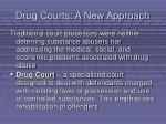 drug courts a new approach