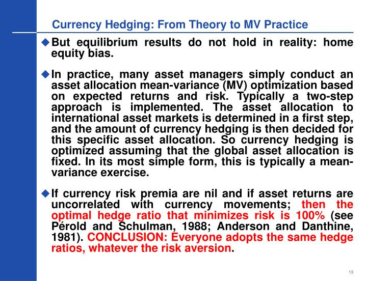 Currency Hedging: From Theory to MV Practice