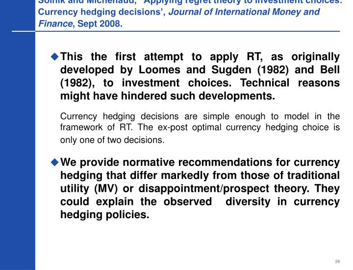 """Solnik and Michenaud, """"Applying regret theory to investment choices: Currency hedging decisions',"""
