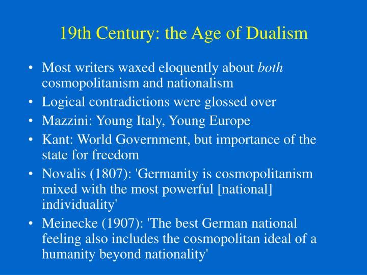 19th Century: the Age of Dualism