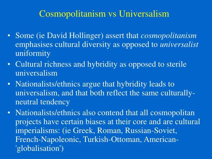 Cosmopolitanism vs Universalism