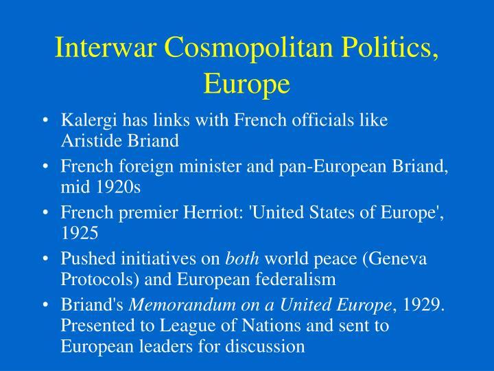 Interwar Cosmopolitan Politics, Europe