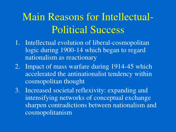 Main Reasons for Intellectual-Political Success