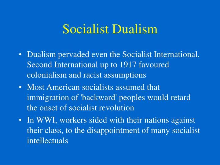 Socialist Dualism