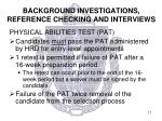 background investigations reference checking and interviews3