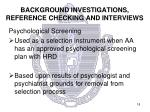 background investigations reference checking and interviews4