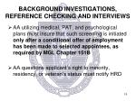 background investigations reference checking and interviews5