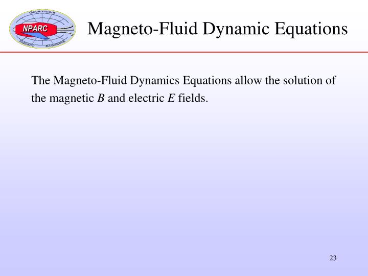 Magneto-Fluid Dynamic Equations