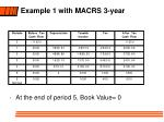 example 1 with macrs 3 year