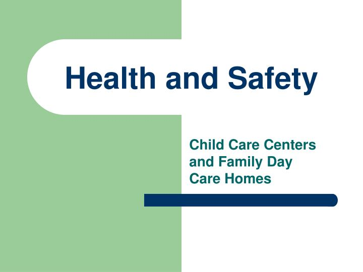 childcare health and safety Health and safety training is critical for child care providers federal requirements name eleven required health and safety training topics for providers.