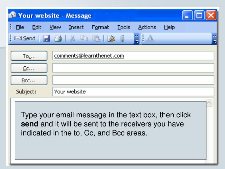 Type your email message in the text box, then click