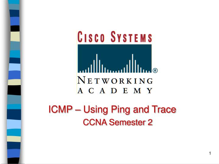 ICMP – Using Ping and Trace