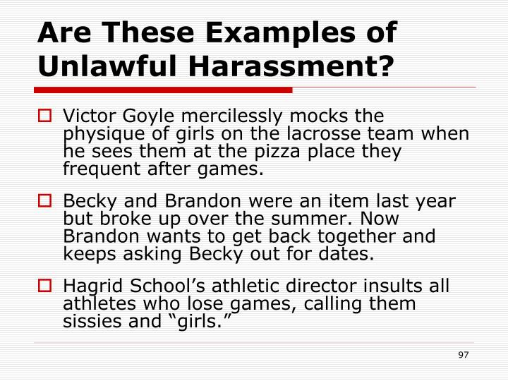 Are These Examples of Unlawful Harassment?