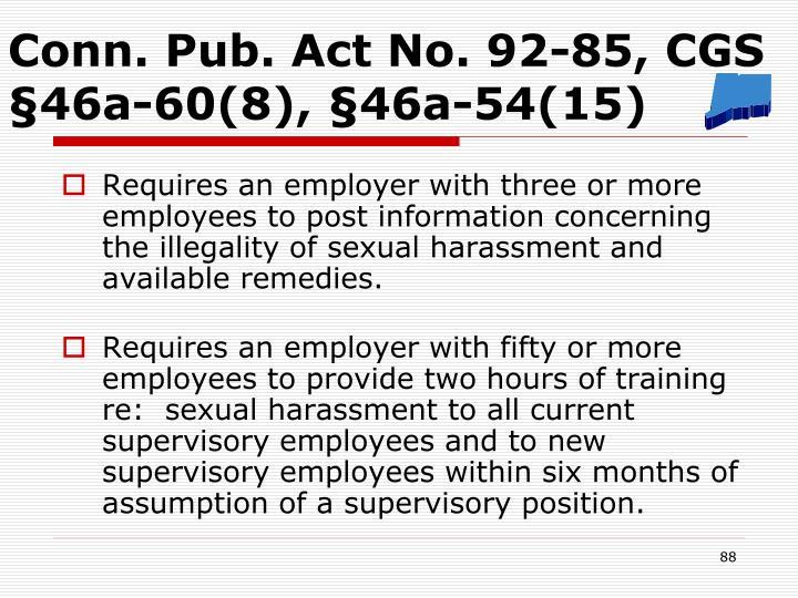 Conn. Pub. Act No. 92-85, CGS §46a-60(8), §46a-54(15)