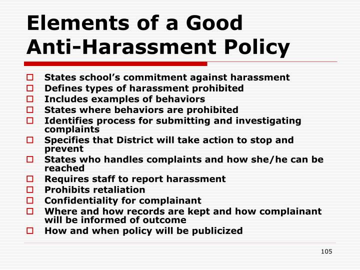 Elements of a Good      Anti-Harassment Policy