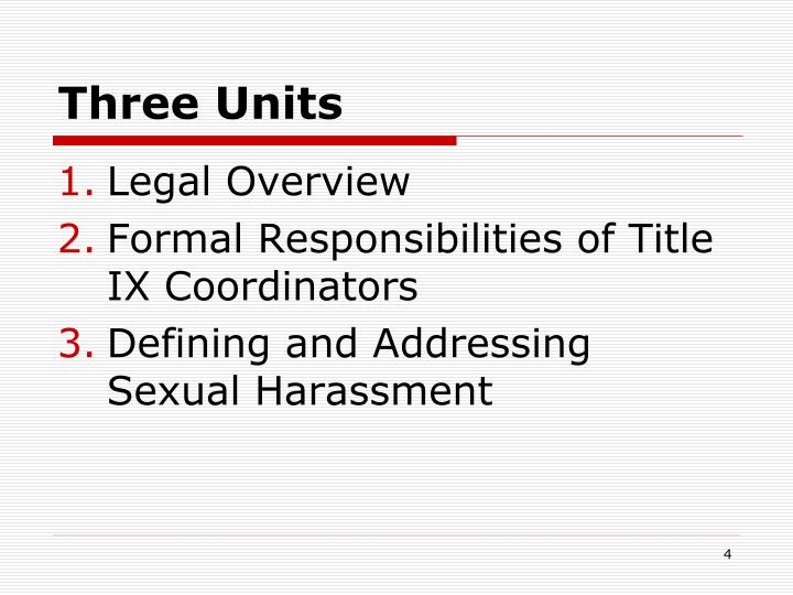 Three Units