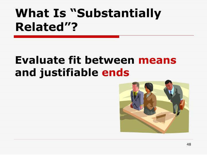 """What Is """"Substantially Related""""?"""