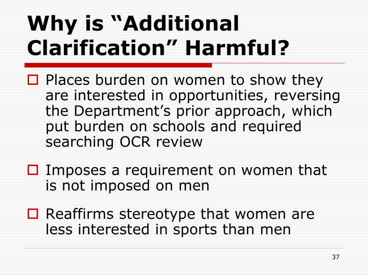 """Why is """"Additional Clarification"""" Harmful?"""