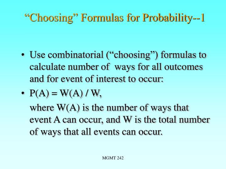 """""""Choosing"""" Formulas for Probability--1"""
