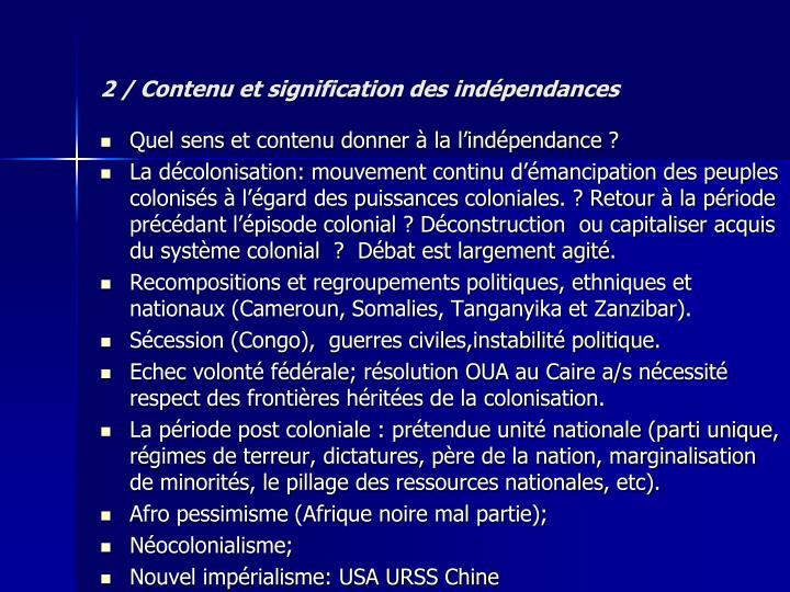 2 / Contenu et signification des indépendances