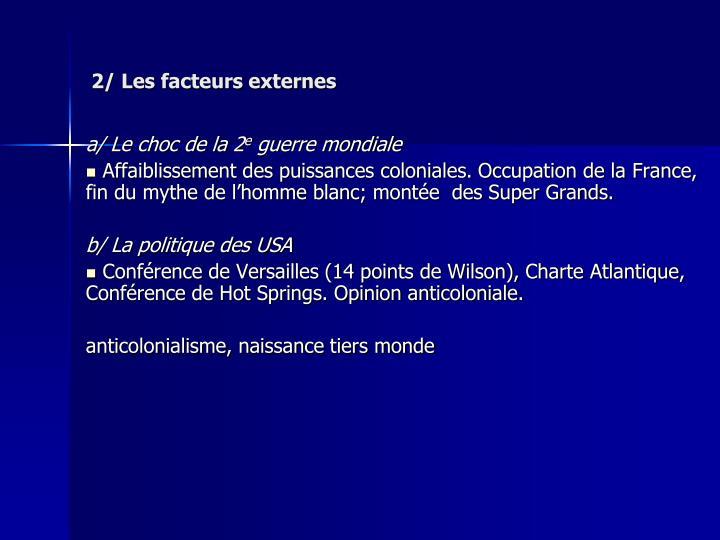 2/ Les facteurs externes