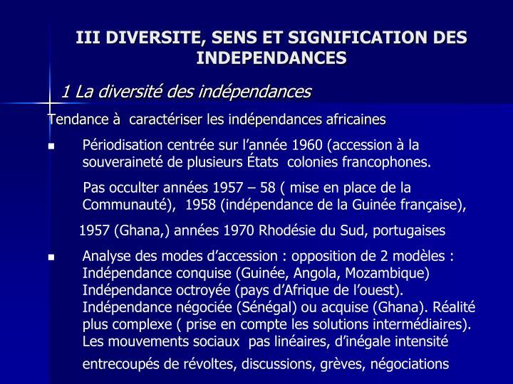 III DIVERSITE, SENS ET SIGNIFICATION DES INDEPENDANCES