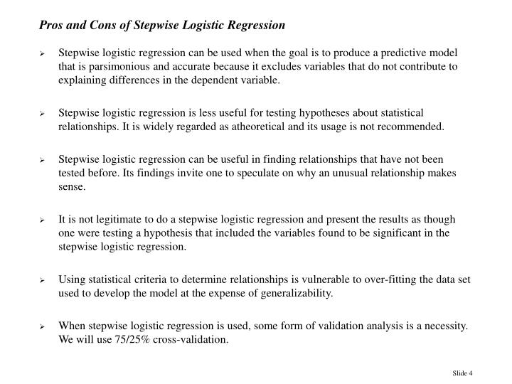 Pros and Cons of Stepwise Logistic Regression