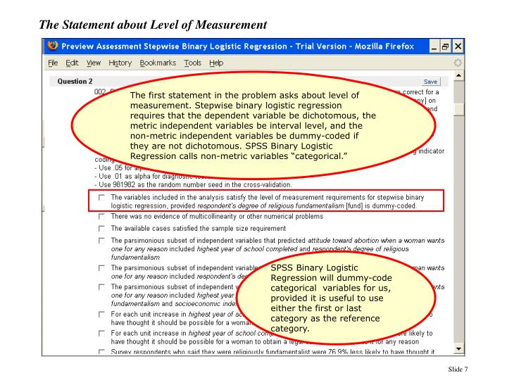The first statement in the problem asks about level of measurement.