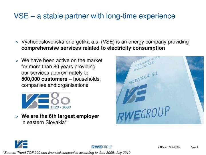 Vse a stable partner with long time experience