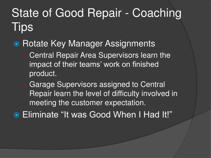 State of Good Repair - Coaching Tips