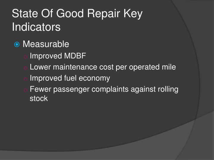 State Of Good Repair Key Indicators