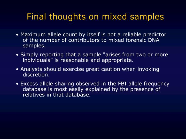 Final thoughts on mixed samples
