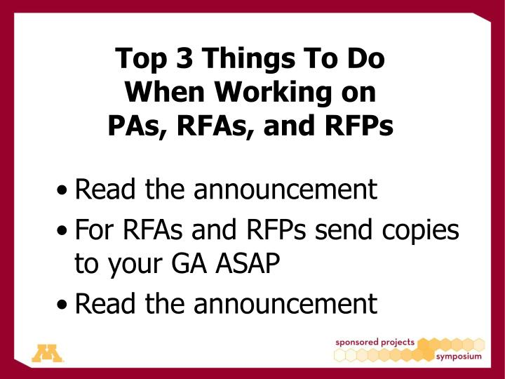 Top 3 things to do when working on pas rfas and rfps