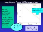 neutrino and photon cmb temperatures1